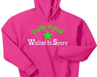 Pretty In Pink Wicked in Spurs Horse Hoodie Sweat Shirt Tack Pony Cowgirl Boots Equestrian