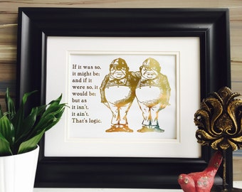 Alice In Wonderland, Quote Wall Art, Tweedle Dee and Tweedle Dum, Logic, Gold Artwork, Gold Foil Print, Lewis Carroll