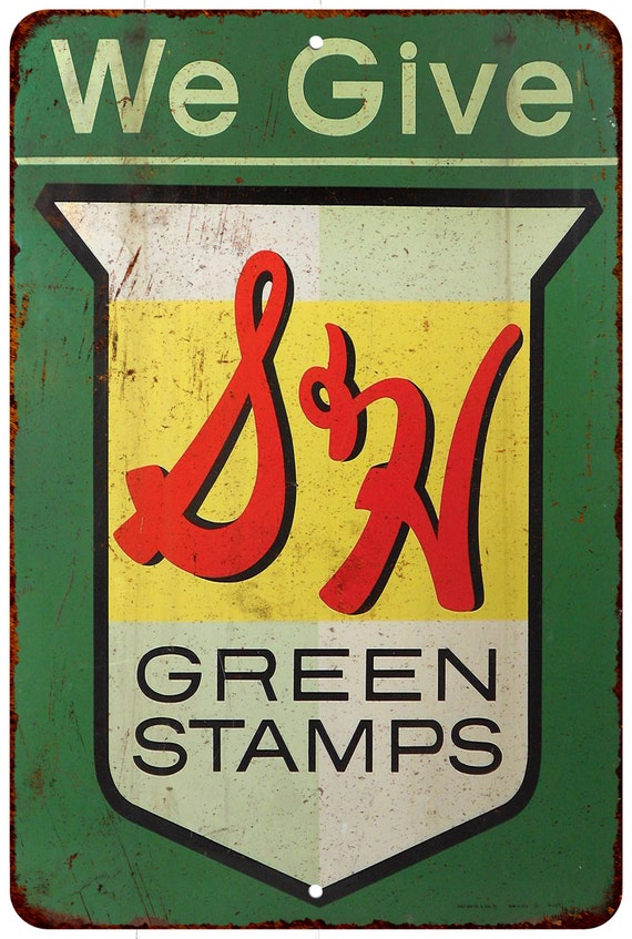 We Give S Amp H Green Stamps Vintage Look Reproduction Metal Sign