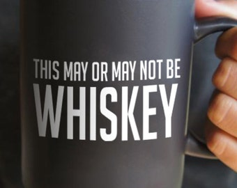 This May or May Not Be Whiskey *Decal*