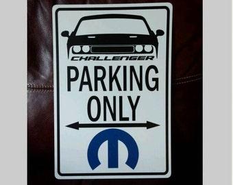 Dodge Challenger parking sign
