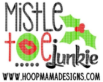Mistletoe Junkie - Boy Christmas SVG DXF eps and png Files for Cutting Machines Cameo or Cricut