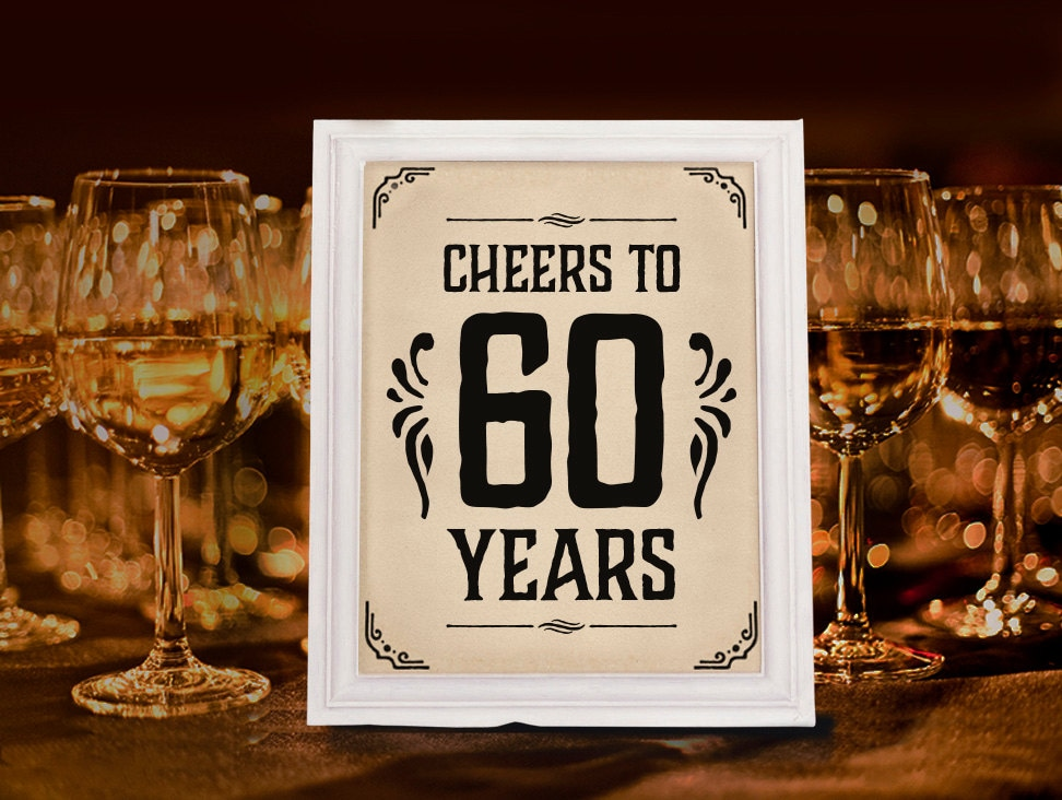 Birthday party supplies cheers to 60 years sign printable for 60 birthday decoration party