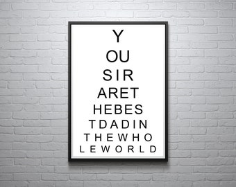 You Sir Are The Best Dad In The Whole World Print, Fathers Day, Instant Download, Printable Art, Modern Art