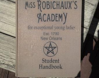 Miss Robichaux's Academy  -  wood stash box