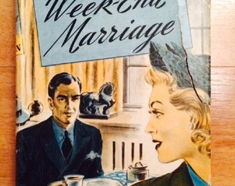 1941 Week End Marriage - Original Vintage Novel