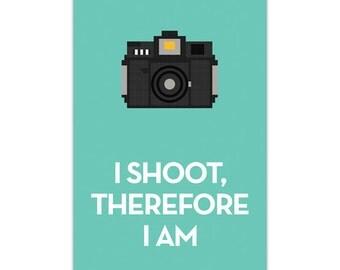 I shoot, therefore I am ·Holga Medium Format Poster