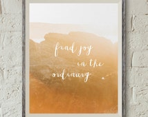 Find Joy In The Ordinary, Typography Poster, Instant Download, Printable Wall Art, Minimal Wall Art, Digital Download