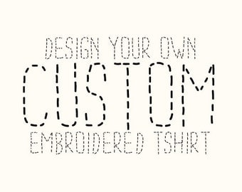 Design Your Own Embroidered T-Shirt / Long Sleeve / Women's Fitted