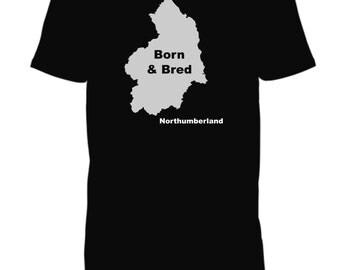 Funny T-Shirt T Shirt Men - Born And Bred - Northumberland   Mens T-shirt, Womens T Shirt