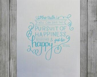 Pursuit of Happiness Letterpress Print
