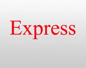 Upgrade to EXPRESS Shipping