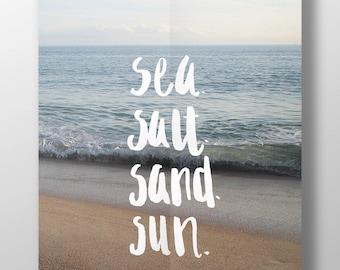 Sea. Salt. Sand. Sun.