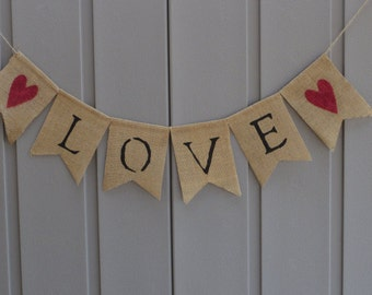 Love Banner, Love Sign, Love Burlap Banner, Love Bunting Garland, Wedding Banner, Wedding Reception Decor, Bridal Shower Decor, Photo Prop