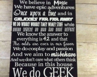 In This House We Do Geek, We do geek, 12x16