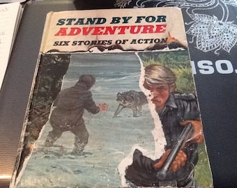 1967 stand by for adventure six stories of Action