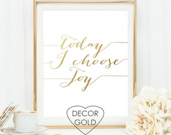 today i choose joy quote gold foil print gold foil office print bridal shower, gold home decor, nursery wall art wedding typography print