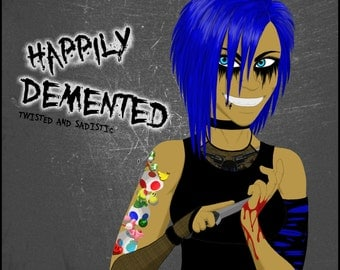 Happily Demented 12x12 in Poster