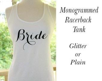 Bridesmaid Gift, Bride, Bridesmaid, Maid of Honor Monogrammed Tank Top Racerback Bridesmaid Gift Glitter Vinyl