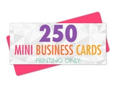 250 Mini Business Cards