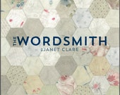 The Wordsmith. A beautiful book of patchwork and quilting ideas to inspire you to create your own memory cloth and poetry quilt