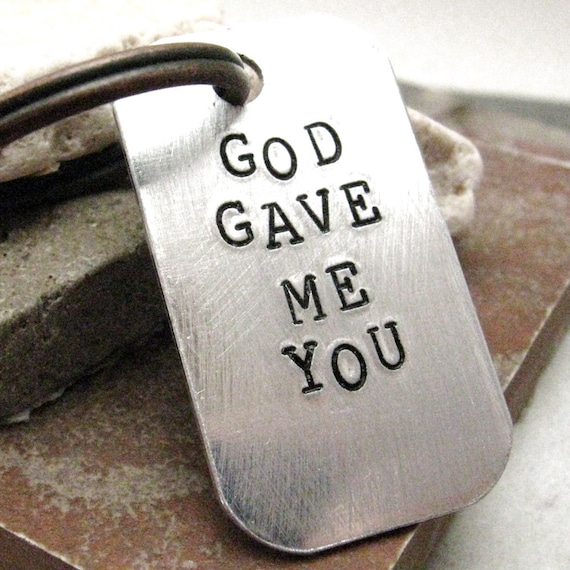 God Gave Me You, custom quote keychain, antique copper split ring, add a date and optional initial disc, wedding gift, anniversary gift