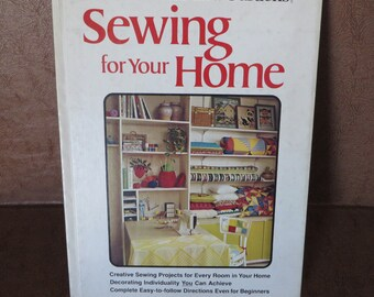 Vintage 1974 Better Homes and Gardens Sewing For Your Home Book home decor, projects, crafts