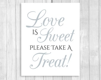 SALE Printable Love is Sweet Take A Treat Wedding or Bridal Shower Candy Buffet Sign - Black and White and Silver/Gray - Instant Download