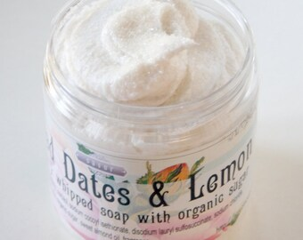 BESTSELLER! Soap Scrub Handmade Sugared Dates and Lemon ORGANIC Sugar Scrub 8 oz Creme Fraiche Whipped Soap