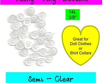 100 BUTTONS - Plastic Semi Clear - 4 Hole - 14L, 3/8""
