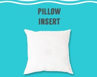 Pillow insert, 16x16 pillow insert, 18x18 pillow insert, 20x20 pillow insert, 14x14 pillow insert