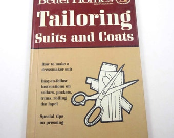 Tailoring Suits and Coats Vintage 1960s Better Homes and Gardens Illustrated Sewing Book