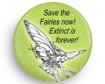 Save the Fairies Funny Cute Fridge Magnet for Fairy Followers