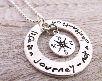 Life is a Journey Necklace - Inspirational Jewelry - hand stamped necklace - Compass Jewelry - Graduation Gift