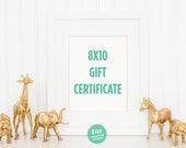 Gift Certificate for an 8x10 print