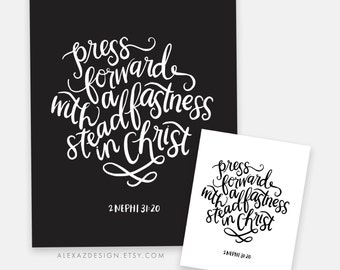 2016 LDS Mutual Theme - Press Forward with a Steadfastness in Christ - Young Womens Printables AZ106