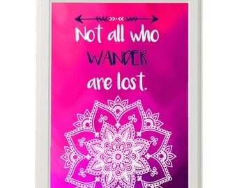 Boho style Art / Not all who wander are lost / Hot Pink Purple Ombre Print / Mandala Wall Art / Navy Pink / Dorm Room Decor