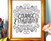 Courage is Exhilarating, Motivational Poster, Hand Lettering, Courage, Wall Art, Work Space Art, Typography Poster