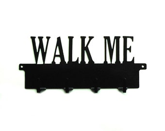 Walk Me Text Metal Art Leash Rack - Free USA Shipping