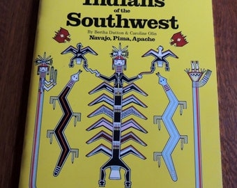 Signed by Authors, Myths & Legends of the Indians of Southwest Navajo, Pima, Aphache