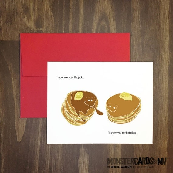 naughty love card / show me your flapjack, ill show you my hotcakes / naughty sex card / food pun / dirty / weird and funny / blank inside