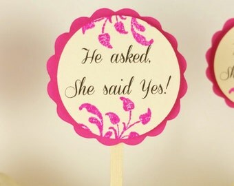 Wedding Cupcake Toppers Bridal Shower Cake Top He Asked, She said Yes Hot Pink and Ivory Set of 12