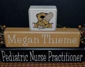 Pediatric Nurse Doctor Custom Personalized primitive wood blocks