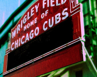 Chicago Cubs, Wrigley Field, Baseball Wall Art Print, Photography, red, green, teal, Chicago art, Vintage sign, Chicago photograph, baseball