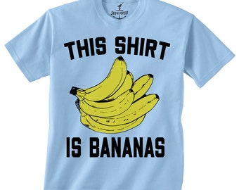 Shirt is Bananas -- Kids T shirt -- toddler youth boys birthday party ideas Banana theme Size 2t, 3t, 4t, youth xs, yth sm, skip n whistle
