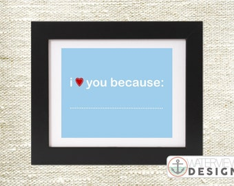 INSTANT DOWNLOAD printable // i love you because // blue & red