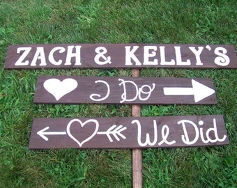 Wedding Signs, I Do We Did , rustic wedding, Barn wedding, wooden wedding signs, ceremony signs, wedding decor, wedding reception Signage