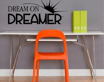 Dream On Dreamer Wall Quote Sayings Words Lettering Removable Dreaming Wall Decal