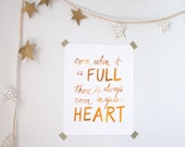 Even When it is Full There is Always Room in your Heart - 8x10 archival print for nursery or home decor