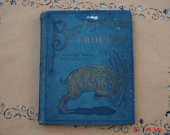 Billy Whisker's Frolics by Frances Trego Montgomery